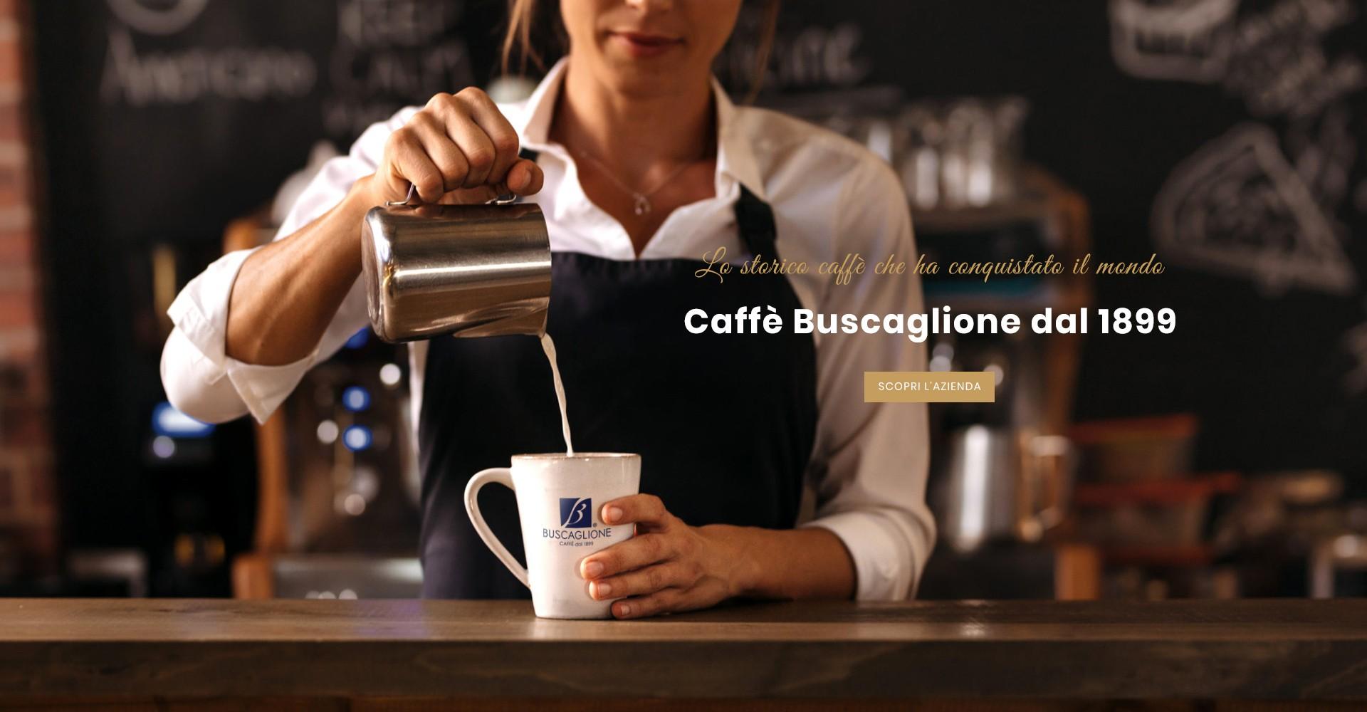 Caffè Buscaglione dal 1899